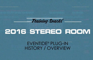 Eventide 2016 Stereo Room历史与简介