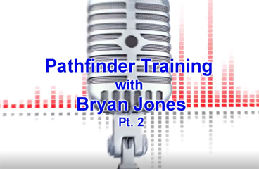 PathFinder Training with Bryan Jones - Part Two